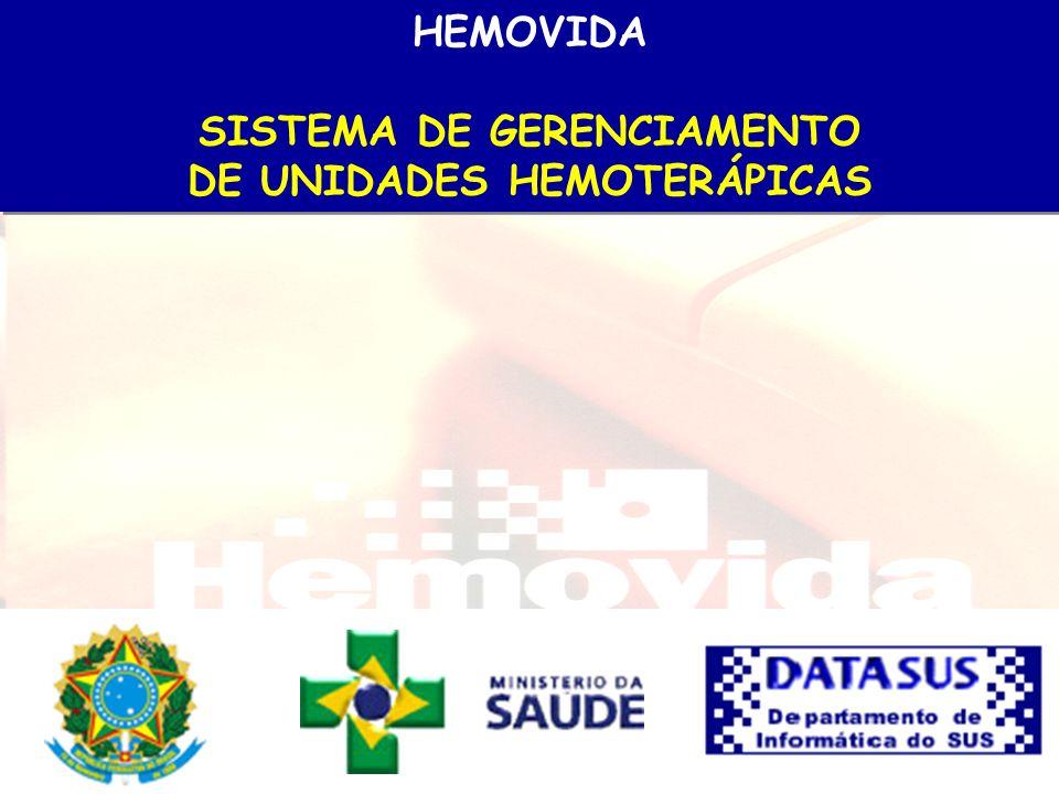 SISTEMA DE GERENCIAMENTO DE UNIDADES HEMOTERÁPICAS