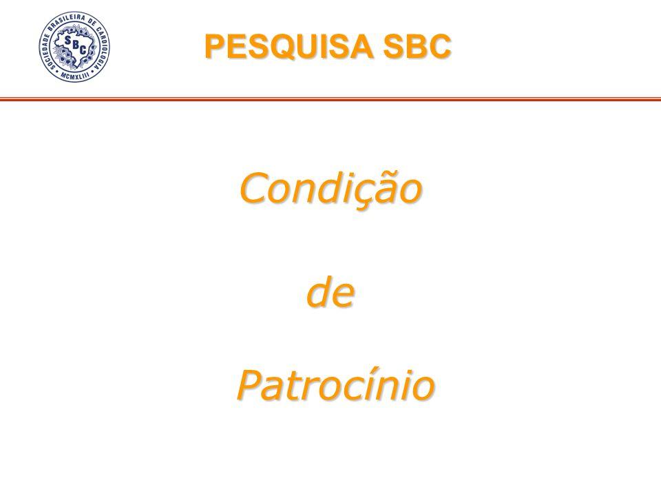 PESQUISA SBC Condição de Patrocínio