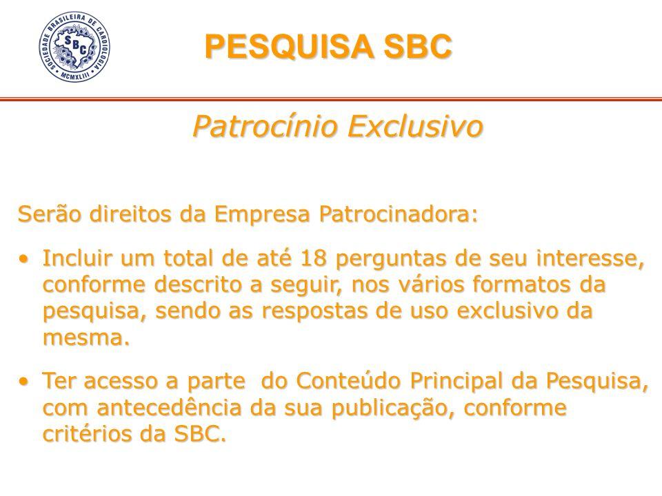 PESQUISA SBC Patrocínio Exclusivo