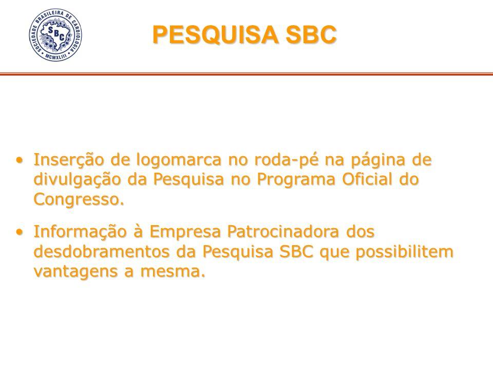PESQUISA SBCInserção de logomarca no roda-pé na página de divulgação da Pesquisa no Programa Oficial do Congresso.