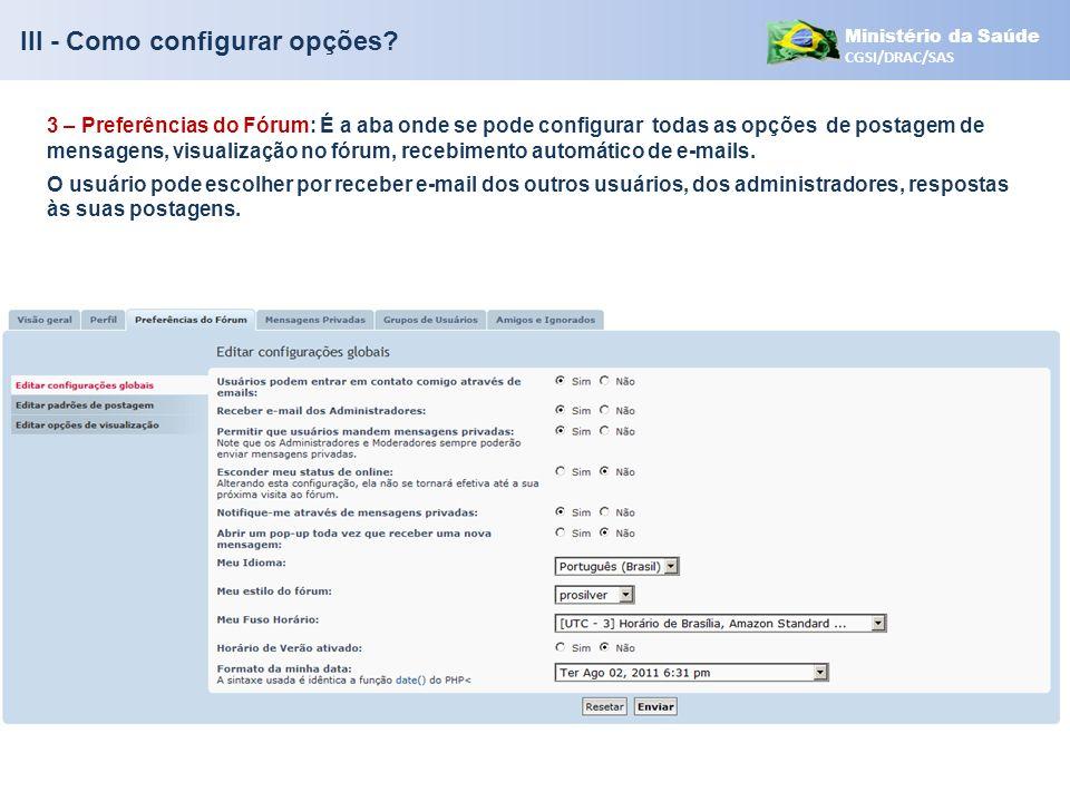 III - Como configurar opções