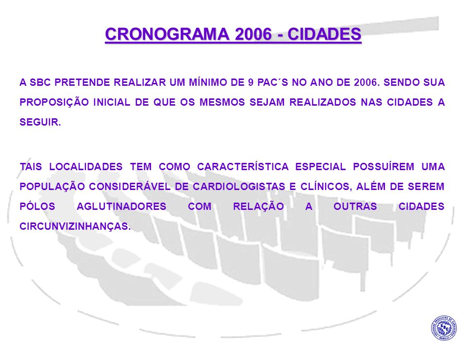 CRONOGRAMA 2006 - CIDADES