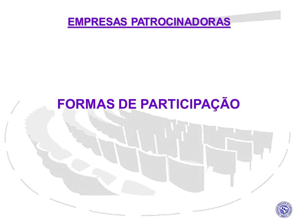EMPRESAS PATROCINADORAS FORMAS DE PARTICIPAÇÃO