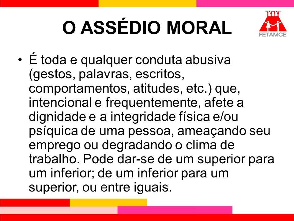 O ASSÉDIO MORAL