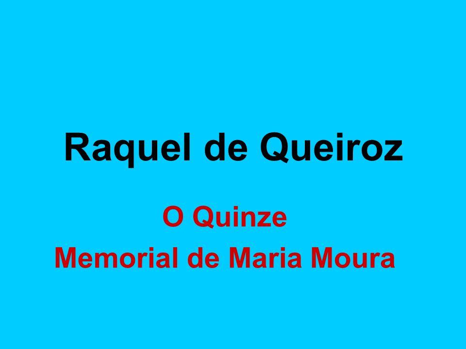 O Quinze Memorial de Maria Moura
