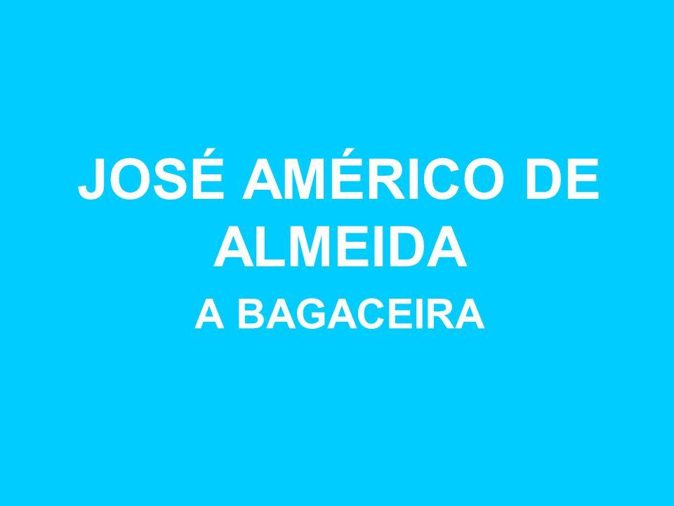 JOSÉ AMÉRICO DE ALMEIDA