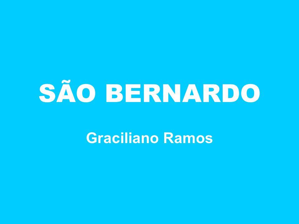SÃO BERNARDO Graciliano Ramos
