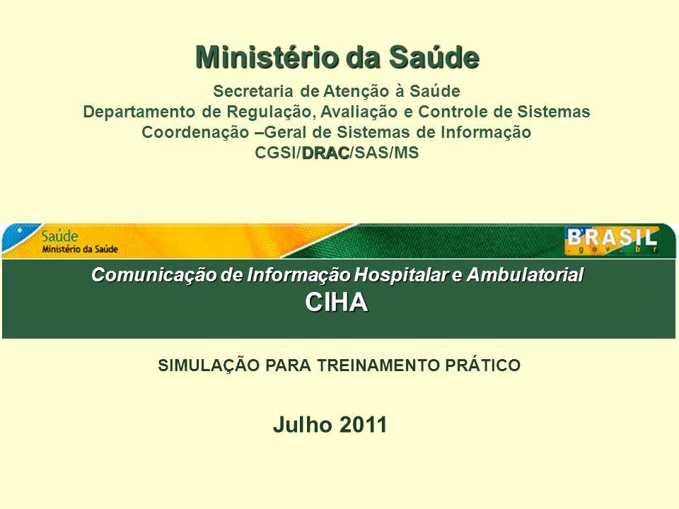 Ministério da Saúde CIHA Julho 2011