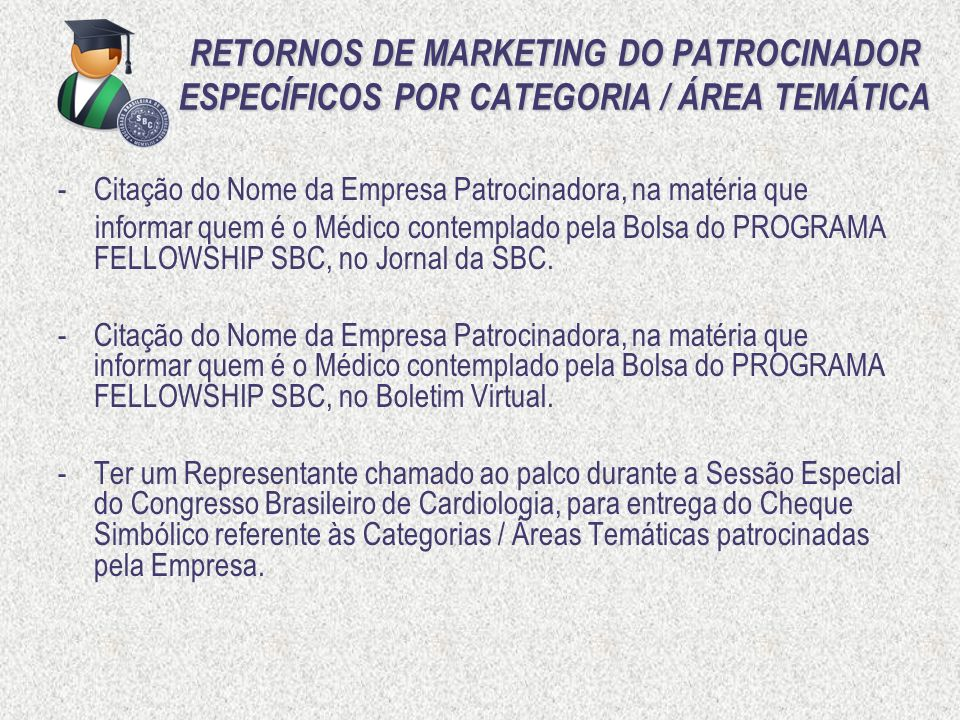 RETORNOS DE MARKETING DO PATROCINADOR ESPECÍFICOS POR CATEGORIA / ÁREA TEMÁTICA