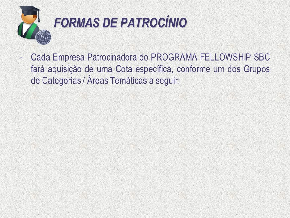 FORMAS DE PATROCÍNIO
