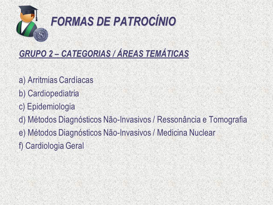 FORMAS DE PATROCÍNIO GRUPO 2 – CATEGORIAS / ÁREAS TEMÁTICAS