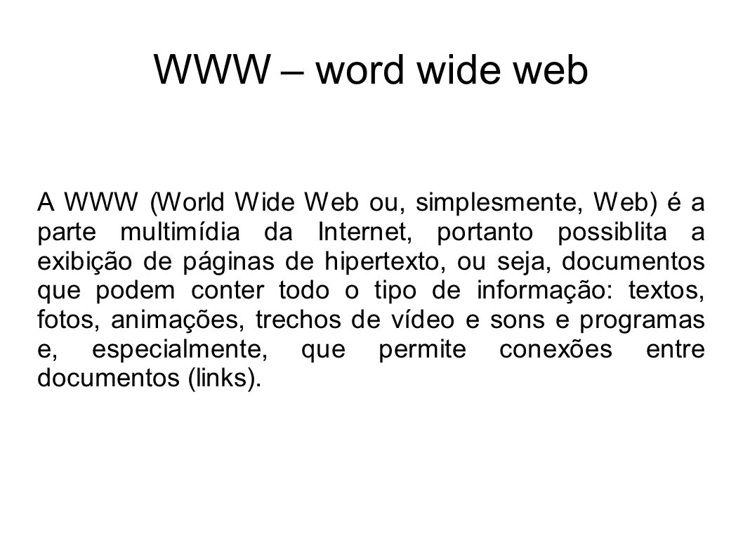 WWW – word wide web
