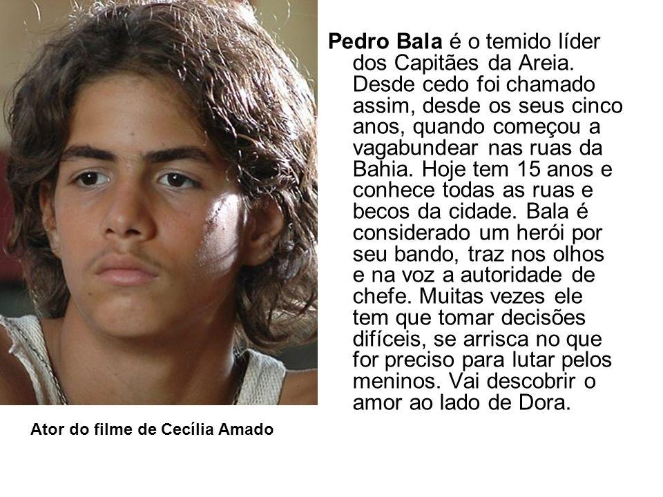 Pedro Bala é o temido líder dos Capitães da Areia