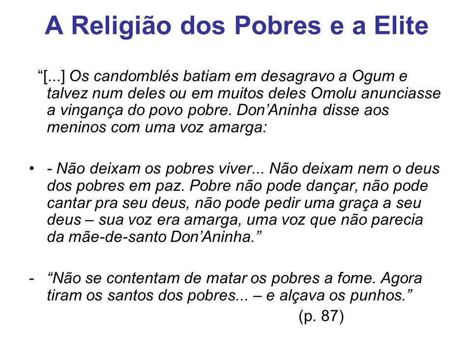 A Religião dos Pobres e a Elite
