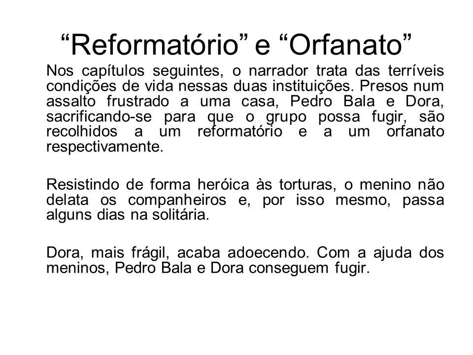 Reformatório e Orfanato
