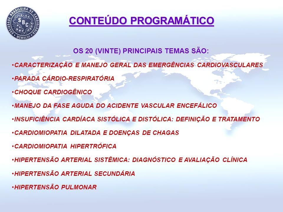 CONTEÚDO PROGRAMÁTICO OS 20 (VINTE) PRINCIPAIS TEMAS SÃO: