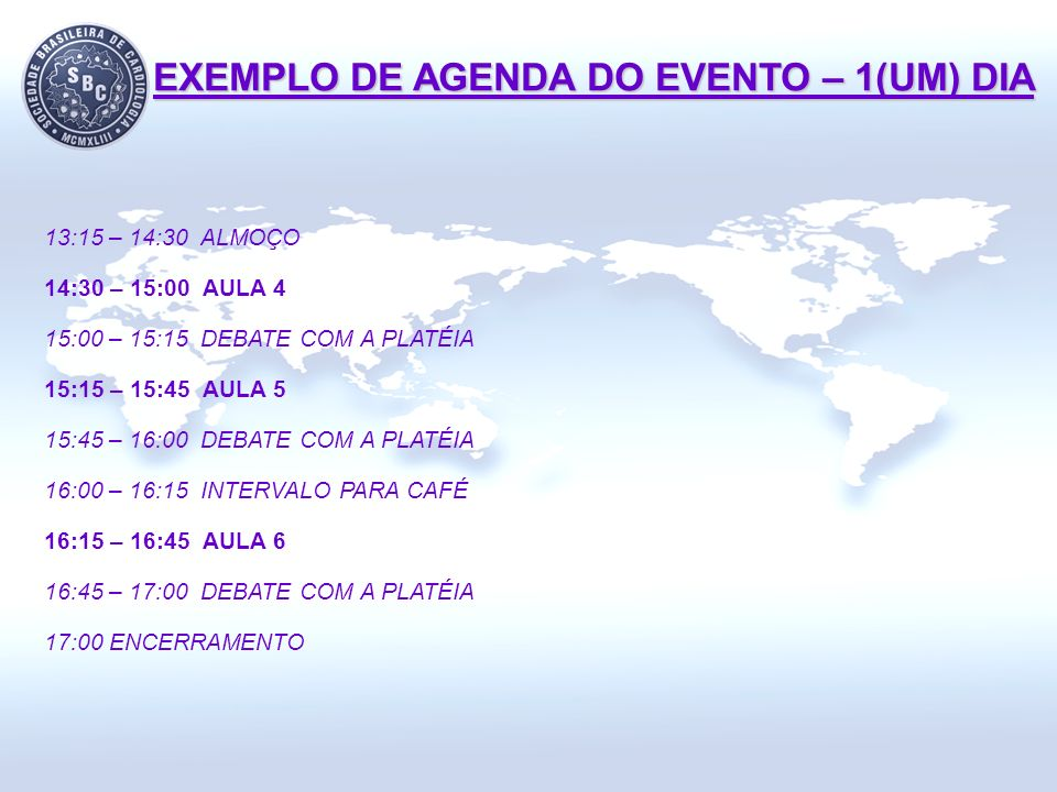 EXEMPLO DE AGENDA DO EVENTO – 1(UM) DIA