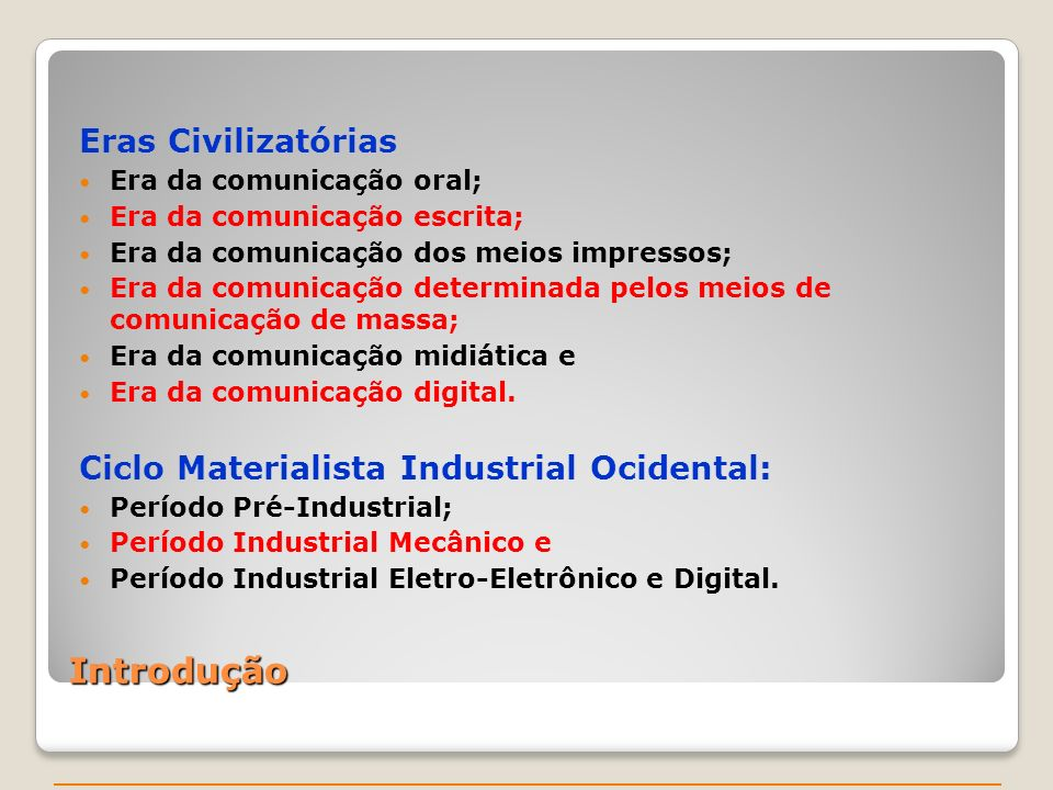 Introdução Eras Civilizatórias