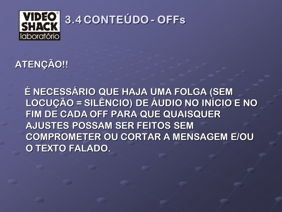 3.4 CONTEÚDO - OFFs ATENÇÃO!!