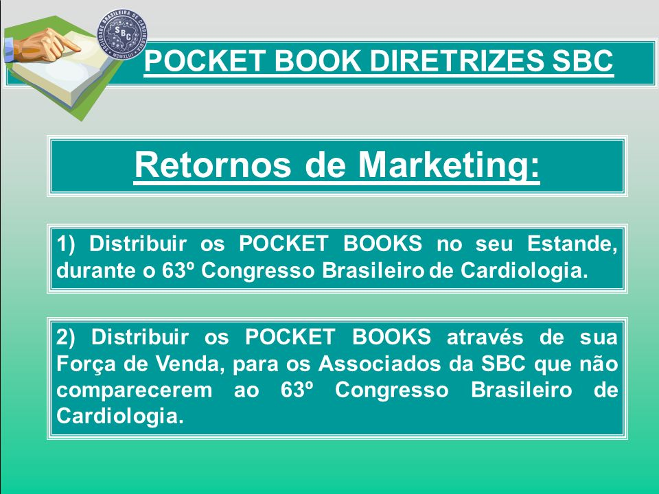 POCKET BOOK DIRETRIZES SBC Retornos de Marketing: