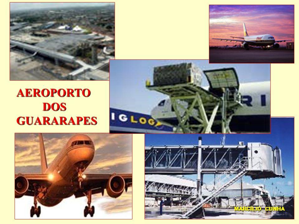 AEROPORTO DOS GUARARAPES MARCÍLIO CUNHA