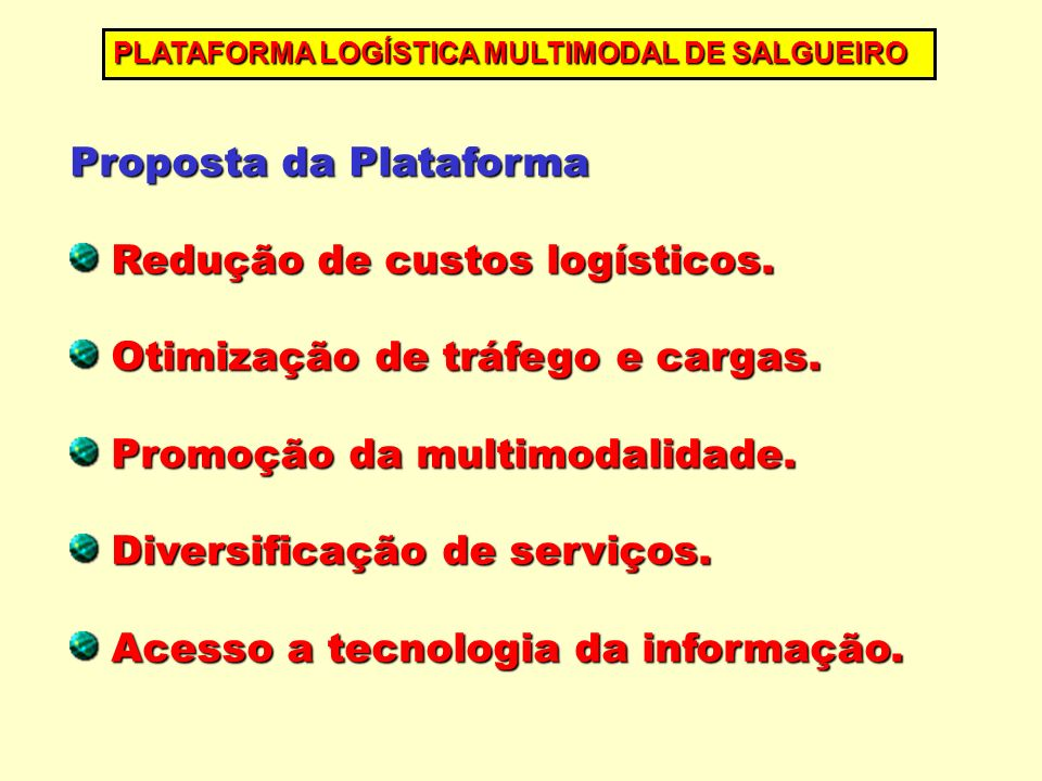Proposta da Plataforma Redução de custos logísticos.
