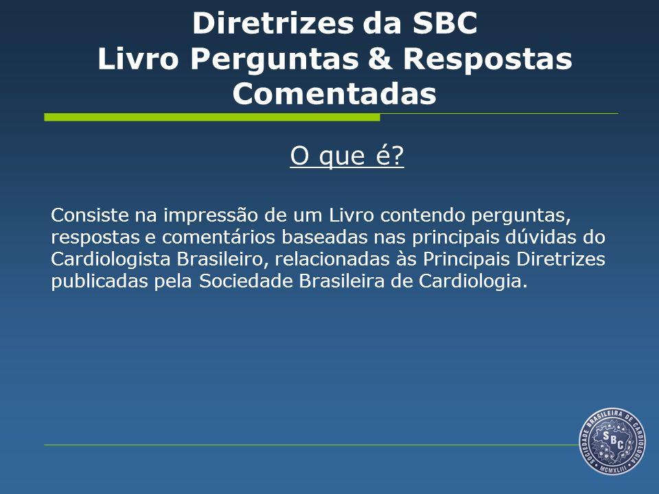 Diretrizes da SBC Livro Perguntas & Respostas Comentadas