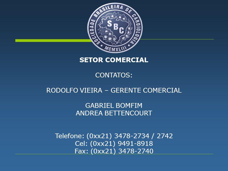 RODOLFO VIEIRA – GERENTE COMERCIAL