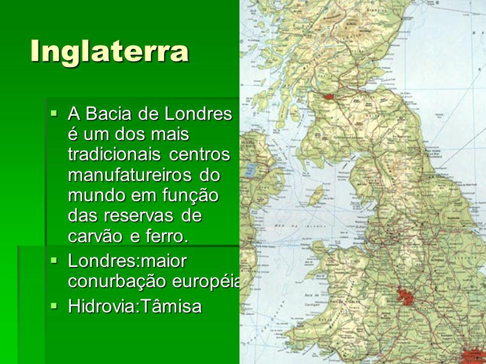 InglaterraA Bacia de Londres é um dos mais tradicionais centros manufatureiros do mundo em função das reservas de carvão e ferro.