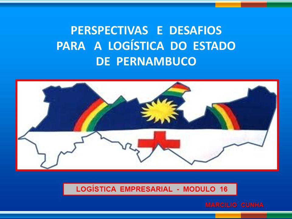 PERSPECTIVAS E DESAFIOS PARA A LOGÍSTICA DO ESTADO DE PERNAMBUCO
