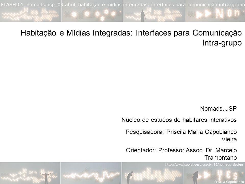 Habitação e Mídias Integradas: Interfaces para Comunicação Intra-grupo
