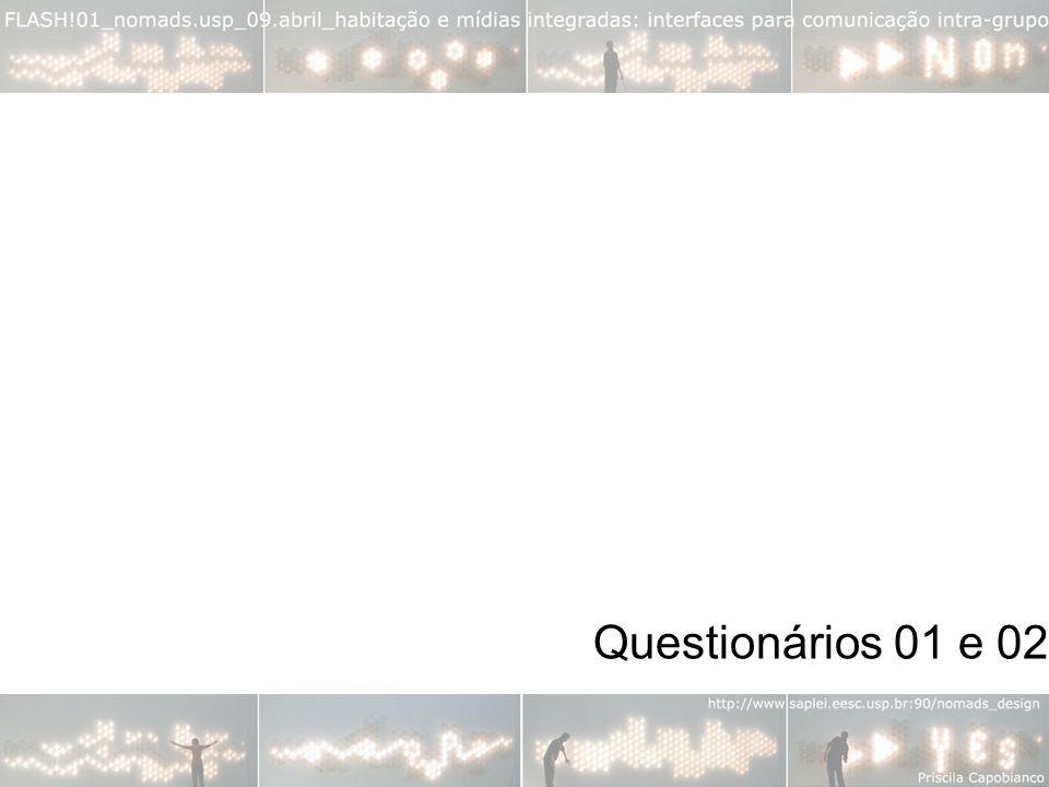 Questionários 01 e 02