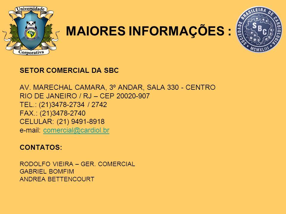 MAIORES INFORMAÇÕES : SETOR COMERCIAL DA SBC