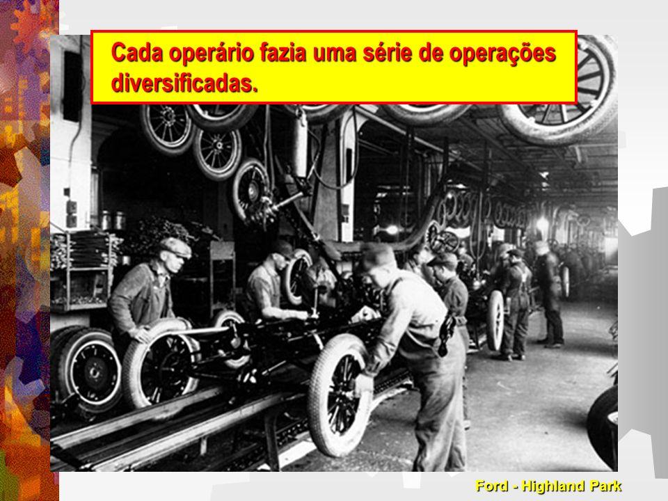 Cada operário fazia uma série de operações diversificadas.