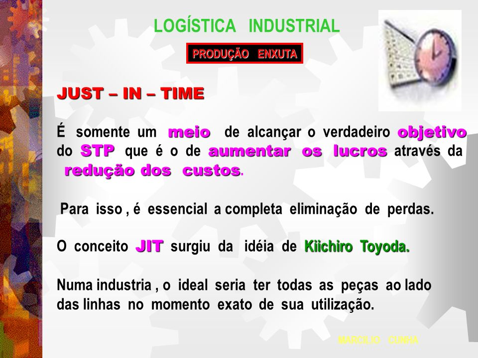 LOGÍSTICA INDUSTRIAL JUST – IN – TIME