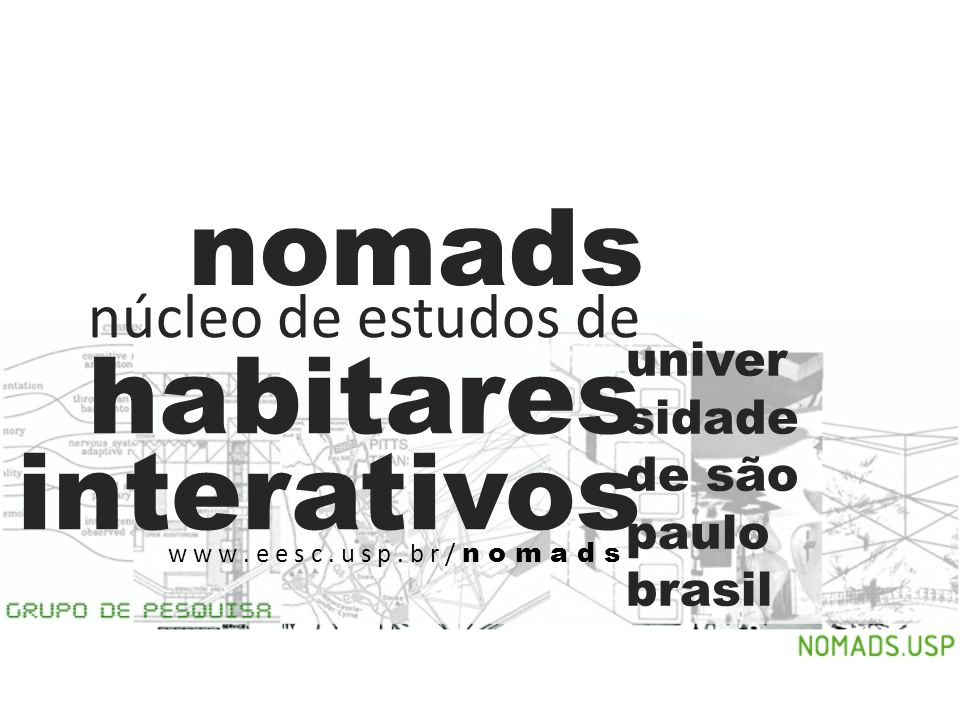 nomads núcleo de estudos de habitares interativos