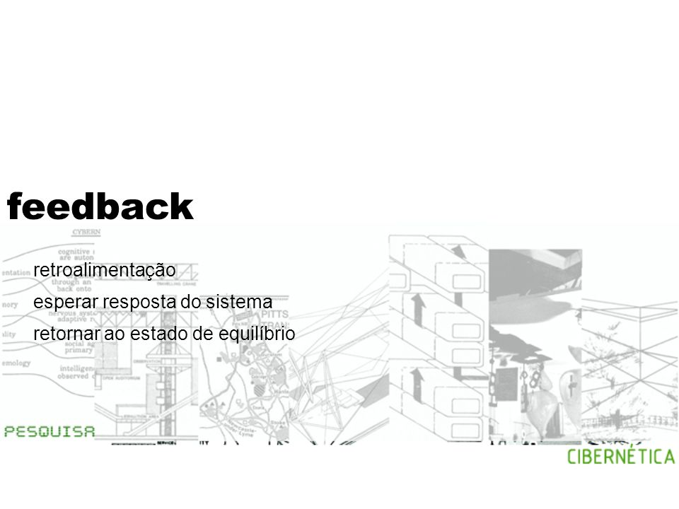 feedback retroalimentação esperar resposta do sistema