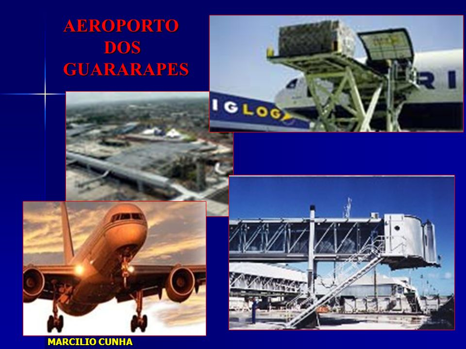 AEROPORTO DOS GUARARAPES MARCILIO CUNHA