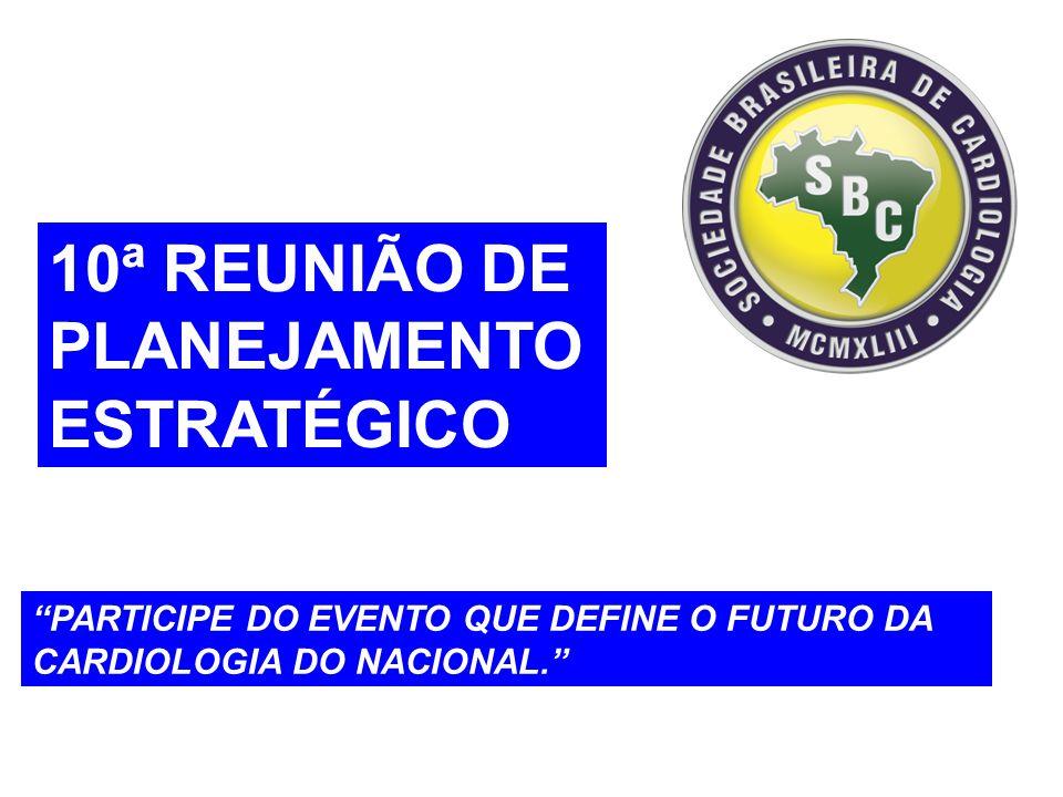 10ª REUNIÃO DE PLANEJAMENTO ESTRATÉGICO