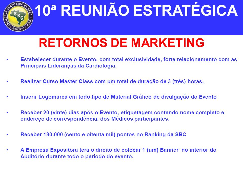 10ª REUNIÃO ESTRATÉGICA RETORNOS DE MARKETING