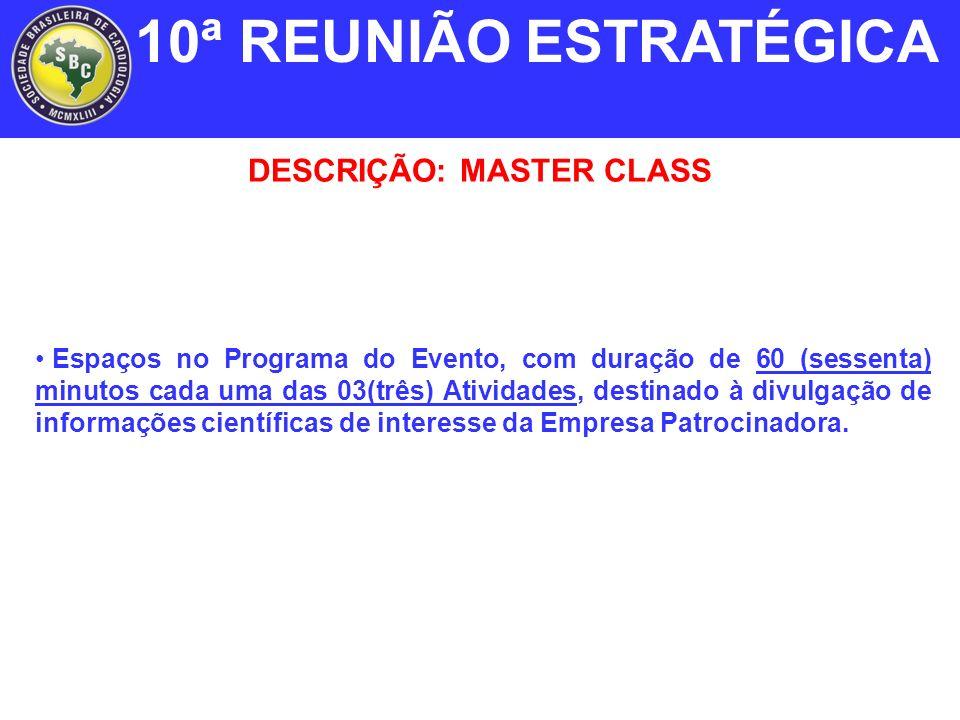 DESCRIÇÃO: MASTER CLASS