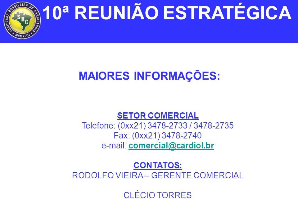 10ª REUNIÃO ESTRATÉGICA MAIORES INFORMAÇÕES: SETOR COMERCIAL