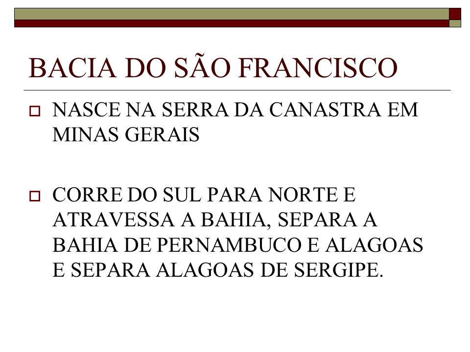 BACIA DO SÃO FRANCISCO NASCE NA SERRA DA CANASTRA EM MINAS GERAIS
