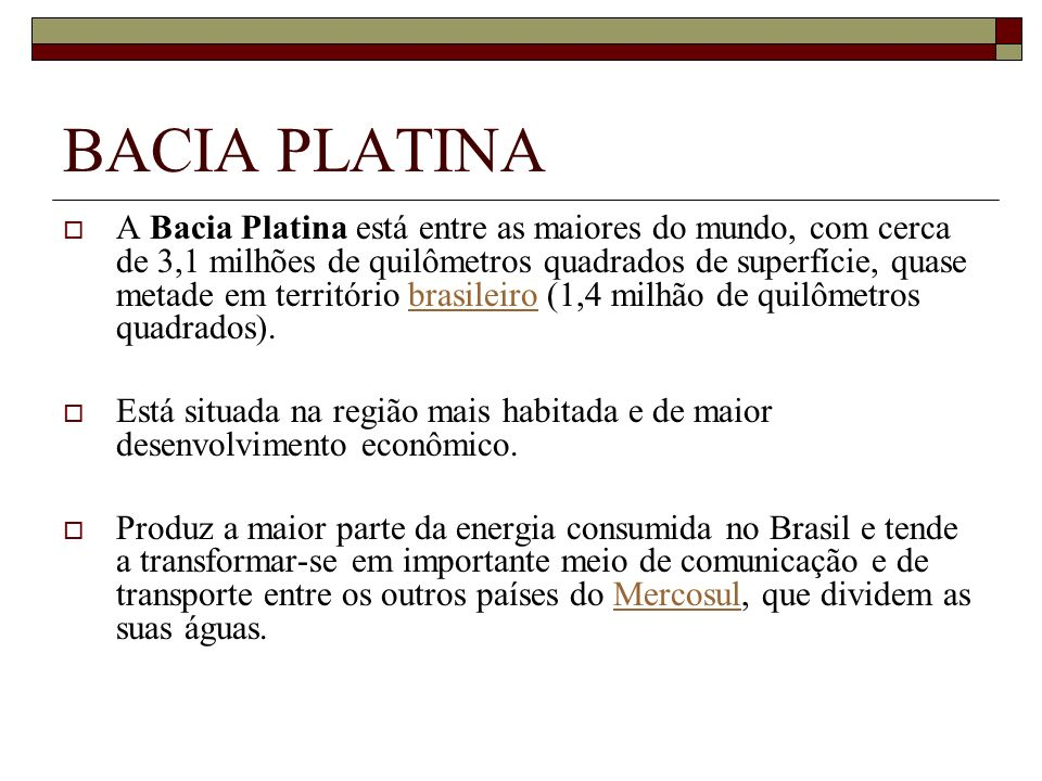 BACIA PLATINA