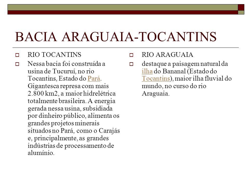 BACIA ARAGUAIA-TOCANTINS