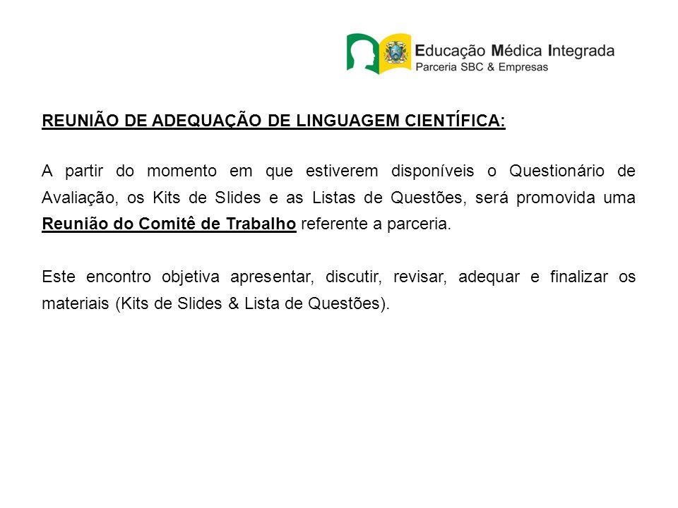 REUNIÃO DE ADEQUAÇÃO DE LINGUAGEM CIENTÍFICA: