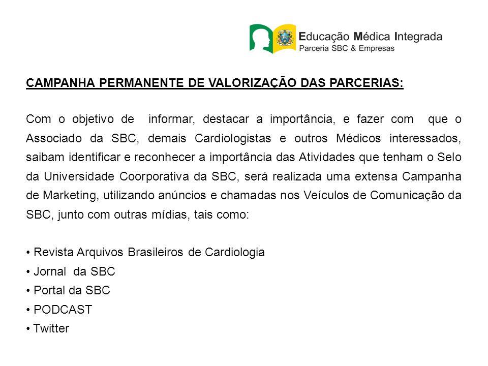 CAMPANHA PERMANENTE DE VALORIZAÇÃO DAS PARCERIAS: