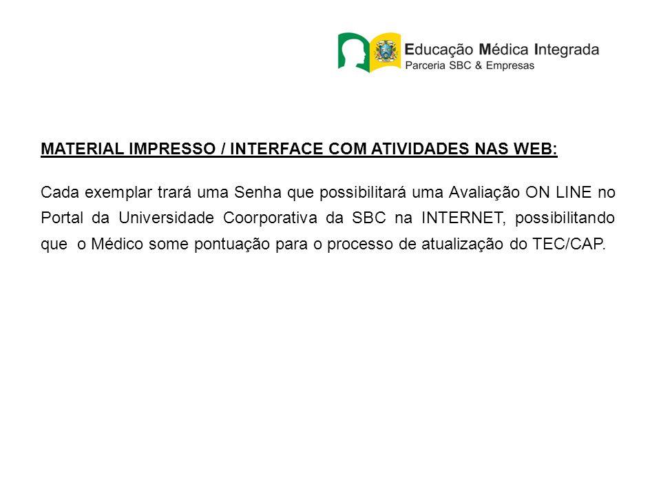 MATERIAL IMPRESSO / INTERFACE COM ATIVIDADES NAS WEB: