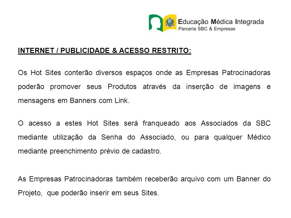 INTERNET / PUBLICIDADE & ACESSO RESTRITO: