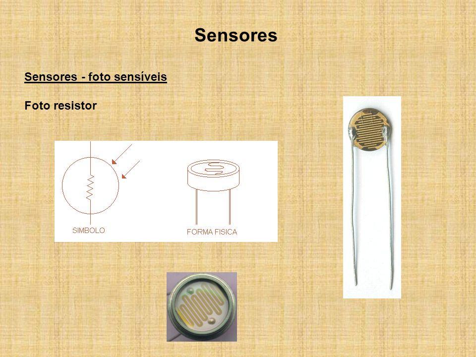 Sensores Sensores - foto sensíveis Foto resistor